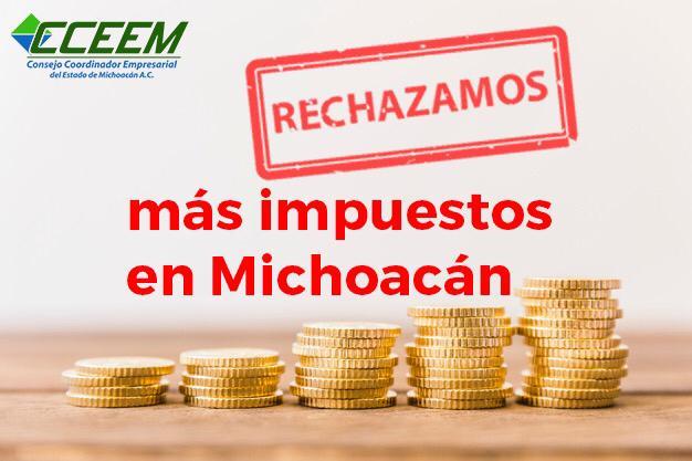 No más impuestos en Michoacán: CCEEM