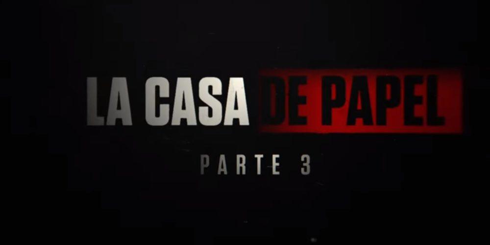 Revela Netflix tráiler de la tercera temporada de La Casa de Papel