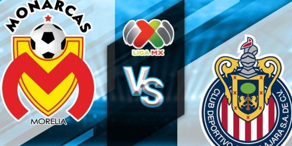 Morelia vs Chivas, partido de alto octanaje